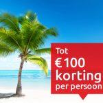 Extra vakantie korting alle vakanties Kras reizen tot 100 euro korting per persoon